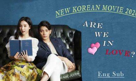 Are We In Love Full Movie (2020)