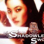 Shadowless Sword Full Movie (2005)
