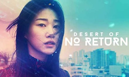 Desert Of No Return Full Movie (2017)
