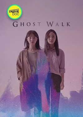 Ghost Walk Full Movie (2018)