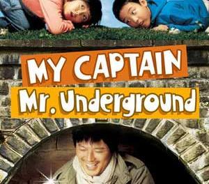 My Captain Mr. Underground Full Movie (2006)